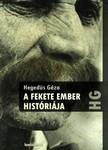Hegedüs Géza - A fekete ember históriája [eKönyv: epub,  mobi]