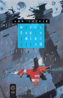 Ann Leckie - Mell�kes h�bor�