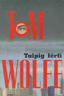 Tom Wolfe - Talpig f�rfi