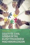 László Dr. Radácsi - Üzleti és civil szervezetek együttműködése Magyarországon [eKönyv: epub,  mobi]