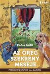 Judit Pados - Az öreg szekrény meséje - Zsemle és Kócos kalandjai [eKönyv: epub,  mobi]