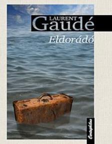 GAUD�, LAURENT - Eldor�d�