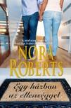 Nora Roberts - Egy házban az ellenséggel [eKönyv: epub, mobi]