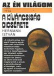 Hermann Istv�n - A k�v�ncsis�g dics�rete [antikv�r]