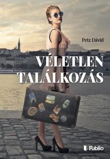 Dávid Petz - Véletlen találkozás [eKönyv: epub, mobi]