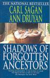 Carl Sagan - Shadows of Forgotten Ancestors [antikvár]