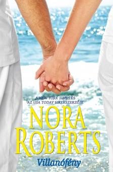 Nora Roberts - Villanófény [eKönyv: epub, mobi]