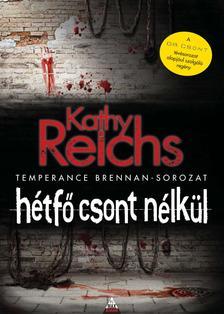 Kathy Reichs - H�tf� csont n�lk�l