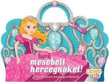 - Rajzolj mesebeli hercegnőket - öltöztetőkönyv kreatív gyerekeknek