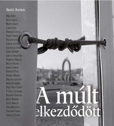 Arat� Andr�s - A M�LT ELKEZD�D�TT