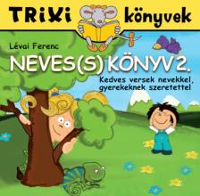 LÉVAI FERENC - Neves(s) könyv 2. rész