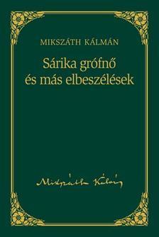 MIKSZ�TH K�LM�N - S�rika gr�fn� �s m�s elbesz�l�sek #
