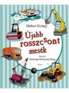 Malter György - Újabb rosszcsont mesék