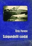 Er�s Ferenc - Sz�gundelli csod�i  [eK�nyv: epub,  mobi]