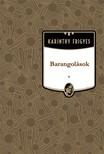 Karinthy Frigyes - Barangol�sok [eK�nyv: epub,  mobi]