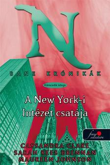 CLARE, CASSANDRA-BRENNAN, SARAH REES - BANE KR�NIK�K 9. A NEW YORK-I INT�ZET CSAT�JA - KEM�NY BOR�T�S