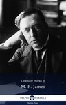 James M. R. - Delphi Complete Works of M. R. James (Illustrated) [eK�nyv: epub,  mobi]