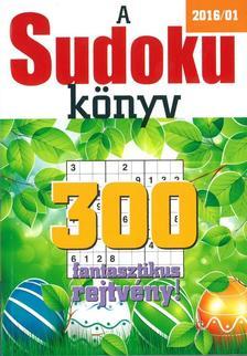 - A Sudoku k�nyv - 2016/1