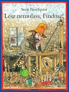 NORDQVIST, SVEN - Lesz nemulass, Findusz!