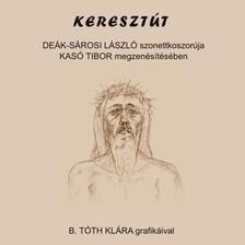 Kas� Tibor - De�k-S�rosi L�szl� - Kereszt�t