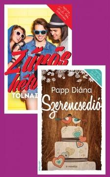 Tolnai Panka Papp Diána, - Papp Diána: Szerencsedió + Tolnai Panka: Zűrös hétvége [eKönyv: epub, mobi]