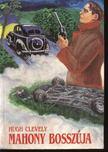 Clevely, Hugh - Mahony bossz�ja [antikv�r]