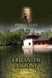PIERRE LOTI - Krizant�m asszony [eK�nyv: epub,  mobi]