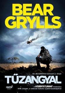 Bear Grylls - Tűzangyal