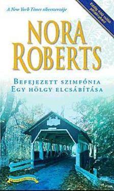 Nora Roberts - Befejezett szimf�nia - Egy h�lgy elcs�b�t�sa