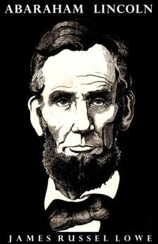 Russell Lowell James - Abraham Lincoln [eKönyv: epub, mobi]