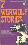- 7 Werwolf Stories [antikvár]