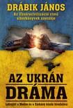 DRÁBIK JÁNOS - Az ukrán dráma [eKönyv: epub, mobi]