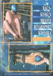 Banczik István-Ludvigh Zoltán - Bács-Kiskun megyei búvársport krónika [antikvár]