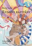 Berg Judit - Rumini kapitány