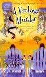 SCOTT, MICHELE - A Vintage Murder [antikvár]