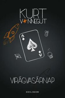 Kurt Vonnegut - Vir�gvas�rnap