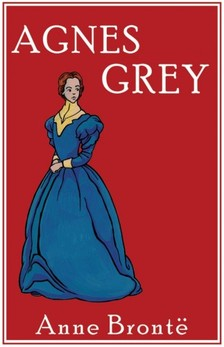 Anne Bront� - Agnes Grey [eK�nyv: epub, mobi]
