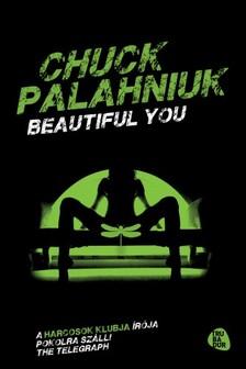 Chuck Palahniuk - Beautiful you [eK�nyv: epub, mobi]