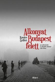 Kov�cs Gell�rt - Alkonyat Budapest felett [eK�nyv: epub, mobi]
