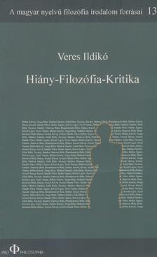 Veres Ildik� - Hi�ny - Filoz�fia - Kritika