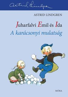 Astrid Lindgren - A kar�csonyi mulats�g - Juharfalvi Emil �s Ida 3.