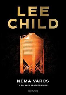 Lee Child - N�ma v�ros
