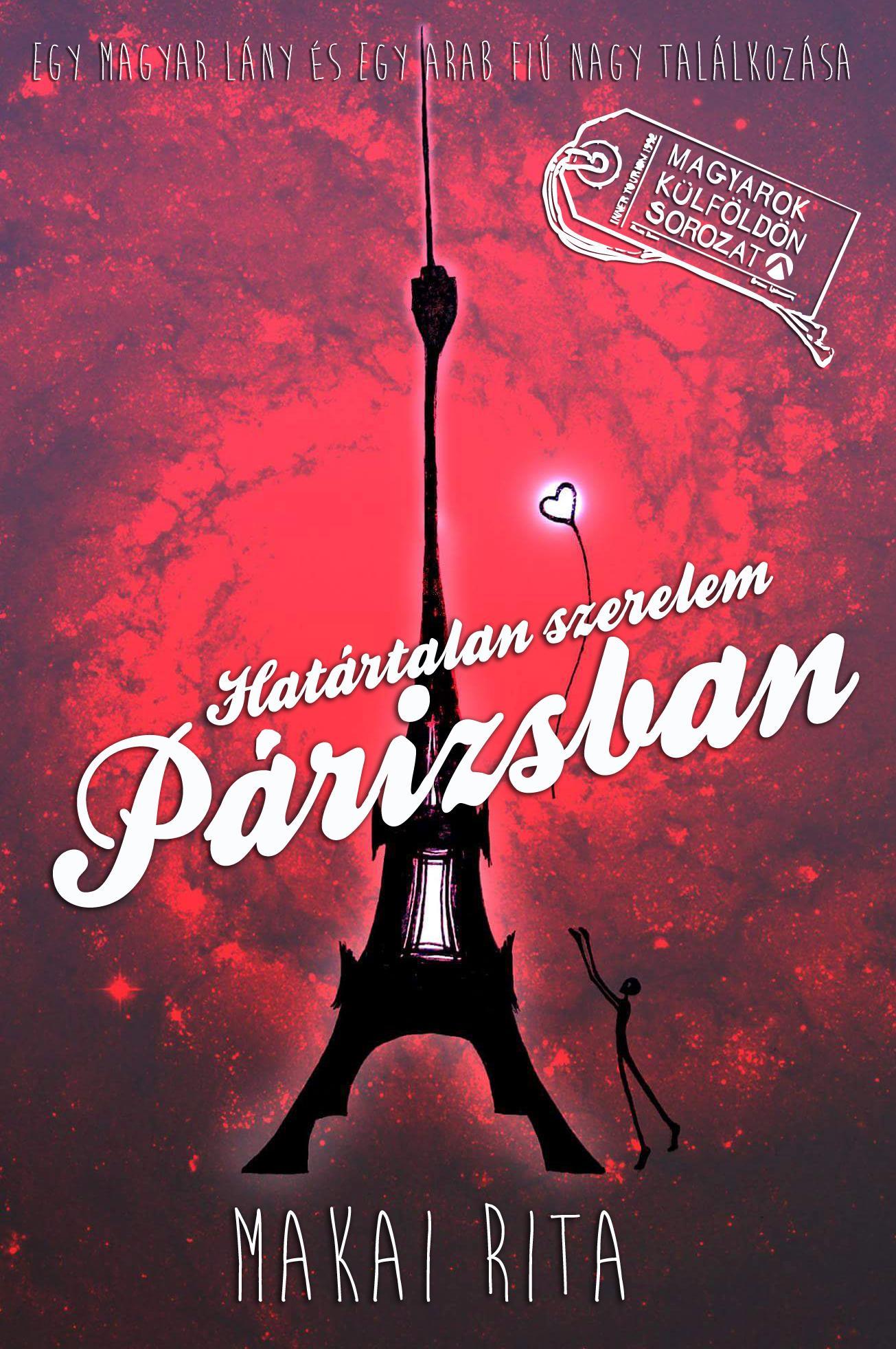 Makai Rita : Határtalan szerelem Párizsban