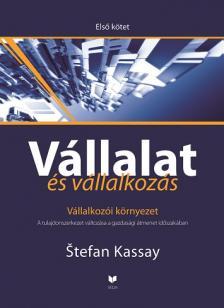 Kassay, Stefan - V�LLALAT �S V�LLALKOZ�S - ELS� K�TET - V�LLALKOZ�I K�RNYEZET
