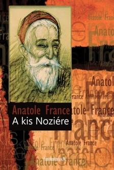 Anatole France - A kis Noziére [eKönyv: epub, mobi]