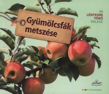 Peter Himmelhuber - Gy�m�lcsf�k metsz�se - mindentud�