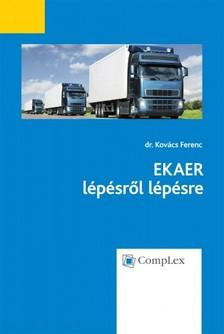 DR. KOVÁCS FERENC - EKAER lépésről lépésre - Összefoglaló anyag e-könyv formájában [eKönyv: epub, mobi]