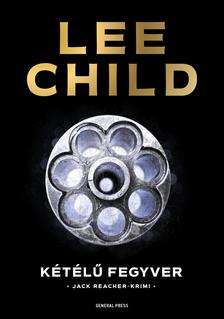 Lee Child - K�t�l� fegyver