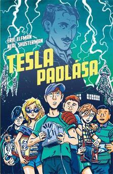 Eric Elfman - Neal Shusterman - Akceler�tus-tril�gia I. - Tesla padl�sa