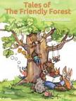 Alexei Lukshin, Kate Lejkova, Galina Krylova, Stuart R. Schwartz - Tales of The Friendly Forest - Illustrated Fairy Tales [eK�nyv: epub,  mobi]
